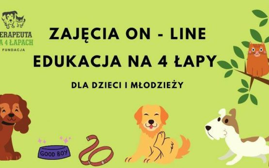 EDUKACJA NA4 ŁAPY,CZYLI DOGOTERAPIA ON-LINE
