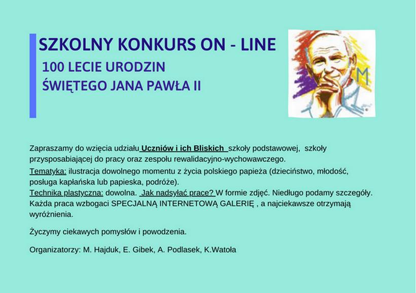 """SZKOLNY KONKURS ON- LINE """"JAN PAWEŁ II 100 ROCZNICA URODZIN"""""""